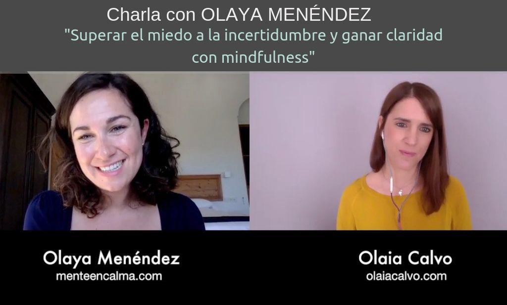 miedo incertidumbre y claridad mindfulness